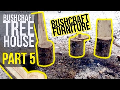 Bushcraft Tree House Part 5 - Bushcraft Projects - Bushcraft Furniture - Winter Camping