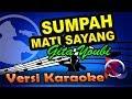 Gita Youbi - Sumpah Mati Sayang Remix (Karaoke Tanpa Vocal)