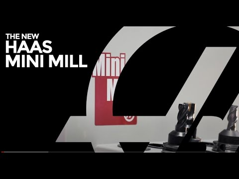 The New Haas Mini Mill