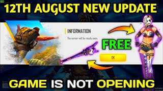 Free Fire 12th August All New Update, Game is Not Opening - Garena Free Fire 2020