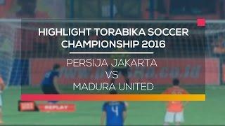 Video Gol Pertandingan Persija Jakarta vs Madura United u20