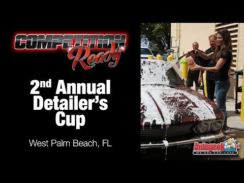 Competition Ready Episode 16: West Palm Beach – Detailer's Cup (Full)