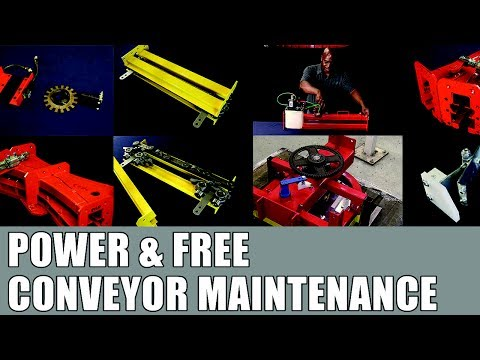 Power and Free Conveyor Maintenance Video