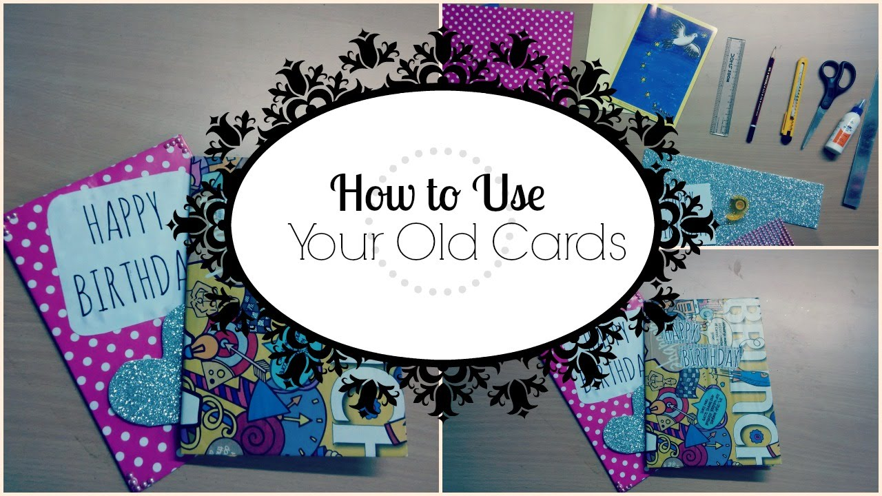 How to reuse your old cards youtube stopboris Gallery