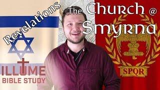 Revelations - The Church @ Smyrna