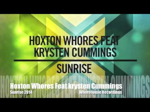 hoxton whores feat krysten cummings - sunrise 2014