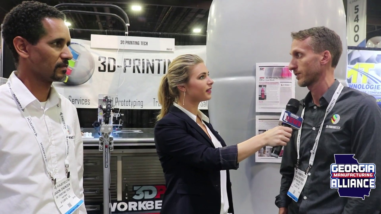 3D Printing Tech Interview at Fabtech 2018 Georgia Manufacturing News
