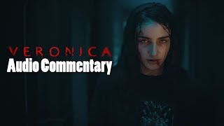 Veronica Movie Audio Commentary (Audio Only)