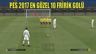 PES 2017 En Güzel 10 Frikik Golü ( PES 2017 - Free Kick Goals Compilation )