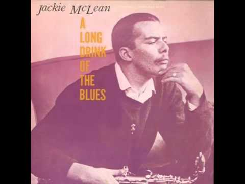 Jackie McLean Sextet - A Long Drink of the Blues