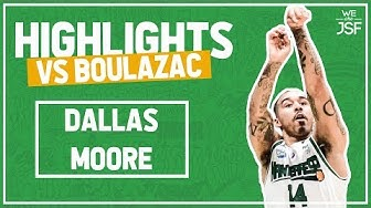 24pts Dallas Moore vs Boulazac (Jeep ELITE)