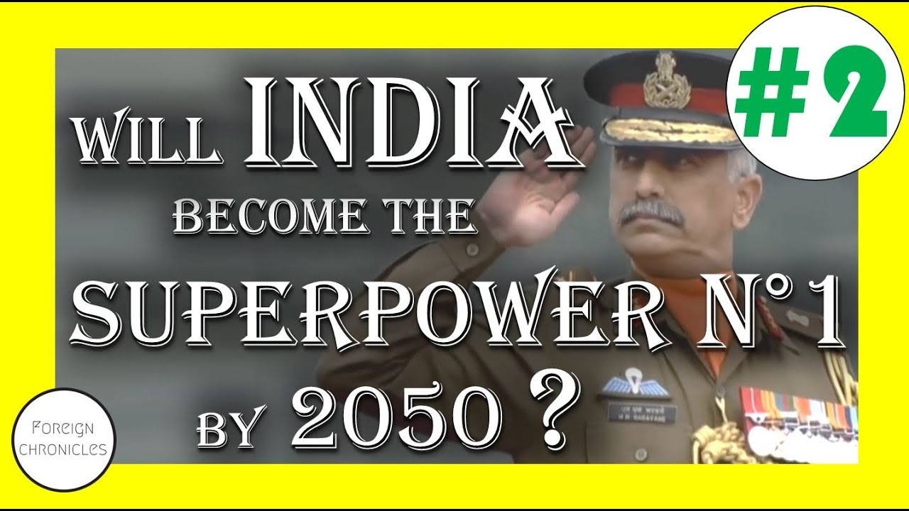 india a rising superpower In nations such as india, the size of population alone pulls them toward superpower status bible prophecy describes global power blocs—superpowers, or groups of superpowers—that will be prominent at the end of the age, shortly before jesus christ returns.