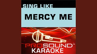 Spoken For (Karaoke Lead Vocal Demo) (In the Style of Mercy Me)