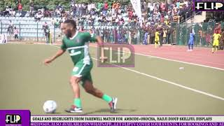 GOALS AND HIGHLIGHTS FROM FAREWELL MATCH FOR  AMBODE+OKOCHA, HADJI DIOUF SKILLFUL DISPLAYS 2