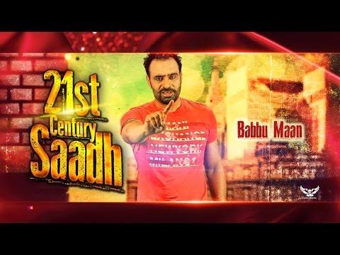 Babbu Maan - 21st Century Saadh   Official Music Video