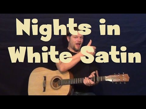 Nights In White Satin (The Moody Blues) Easy Guitar Lesson Strum ...