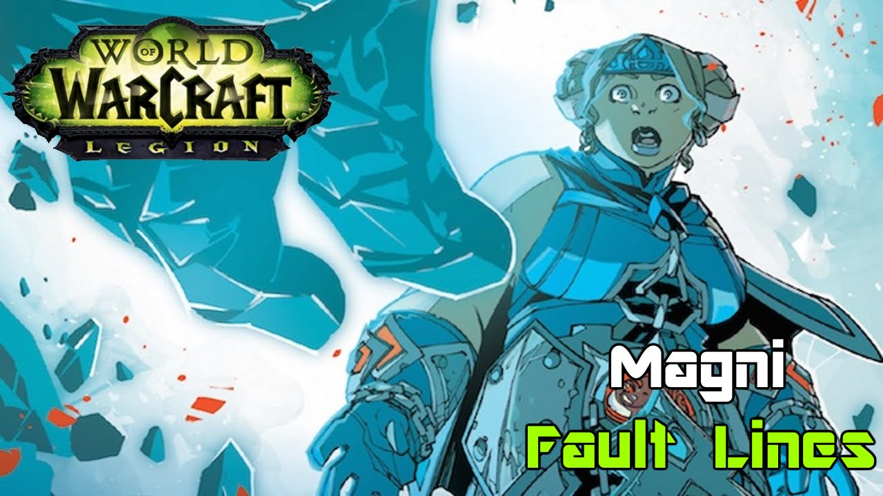 World Of Warcraft Legion Comic Magni Fault Lines - World fault lines