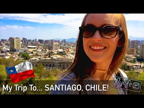 My Trip To... SANTIAGO, CHILE! | flylifeDanni | Travel VLOG