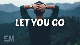 Mountenz - Let You Go (Lyrics)