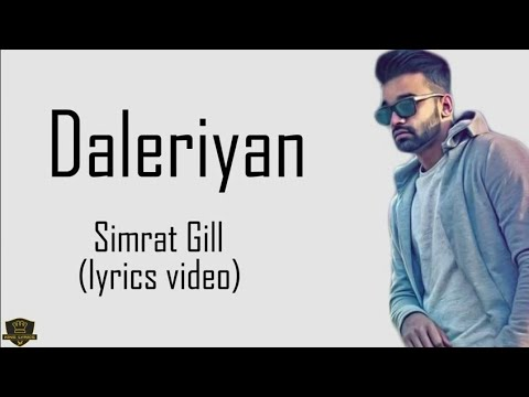 Daleriyan - Simrat Gill Ft. Byg Bird Full Song Lyrics Video