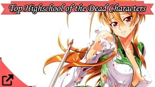 Top 10 Highschool of the Dead Characters