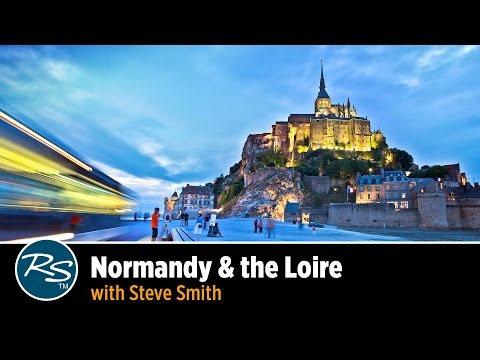 France: Normandy & the Loire