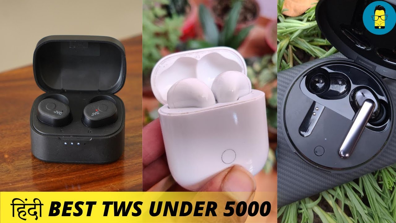 ह द Best Truly Wireless Earbuds Under Rs 5 000 August 2020 Youtube