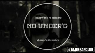 Download Harry Ray ( Abada ) ft Shon Mc — No Under'G 2017 MP3 song and Music Video