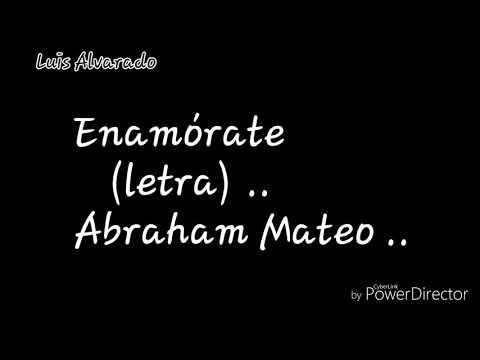 Abraham Mateo - enamórate ( letras ) .