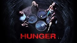 Hunger (Horrorfilm deutsch, Spielfilm in voller Länge, kostenlos anschauen) *ganze Filme*