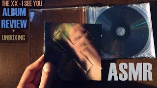 ASMR | The xx - I See You Album Review + Unboxing