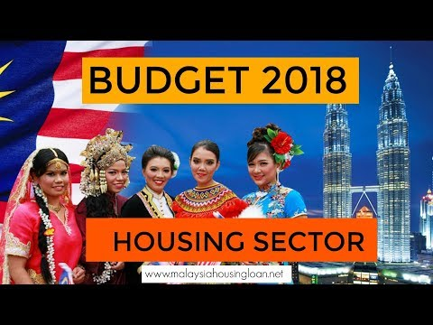 Malaysia Budget 2018 - Housing Sector ( Must Watch!)