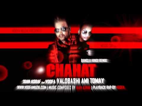 CHAHAT - Valobashi Ami Tomay feat. VOOFA | BANGLA - HINDI Remix
