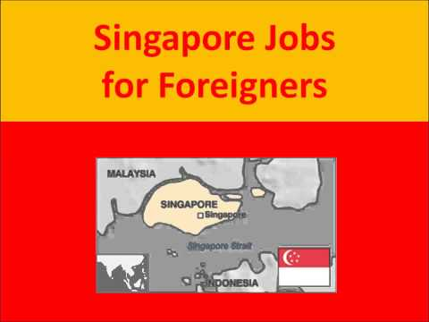 Singapore Jobs for Foreigners