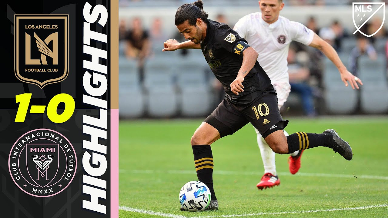 LAFC 1-0 Inter Miami CF   Carlos Vela Chipped Goal & Beckham is Back!   MLS HIGHLIGHTS