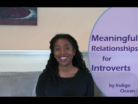 Meaningful Relationships for Introverts
