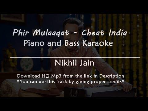 Phir Mulaaqat - Cheat India   Piano and Bass Karaoke   Best Karaoke with lyrics