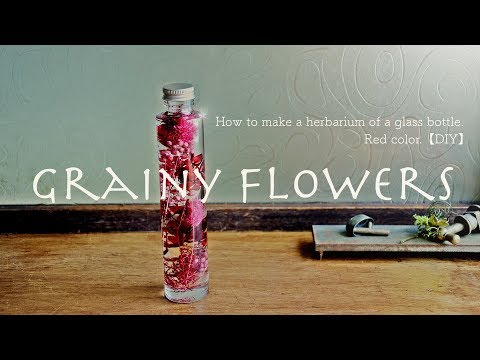 How to make a herbarium of a glass bottle.red color.【DIY】