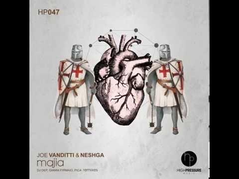 Joe Vanditti & Neshga - Majia (DJ Dep Remix)