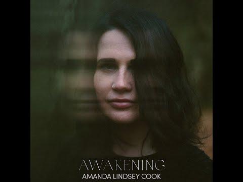 Awakening (Radio Edit) (Audio) - Amanda Lindsey Cook Mp3