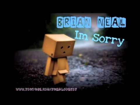 ♫~ Brian Neal  Im Sorry 2011 RnB...ッ