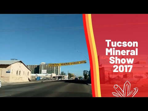 Tucson Mineral Show 2017