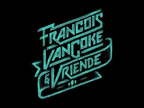 Francois Van Coke — Altyd Lief Vir Jou (feat Early B)