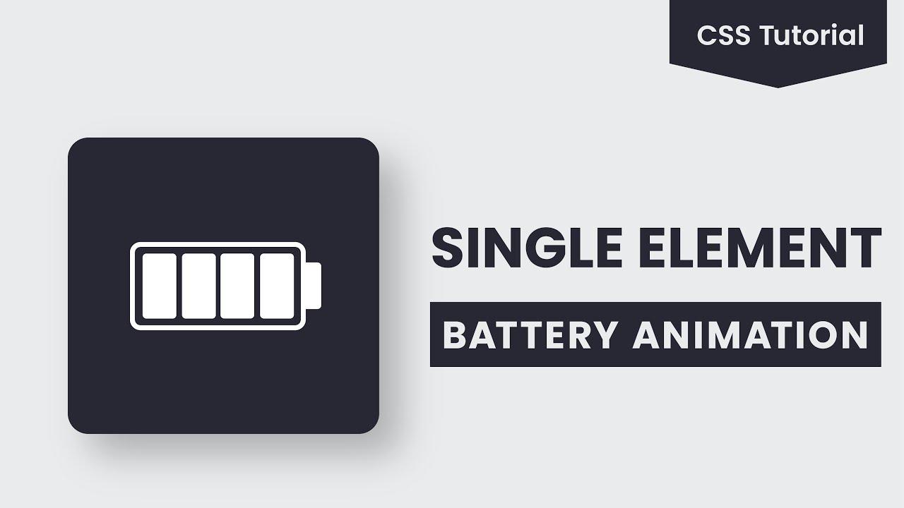Single Element Battery Animation | CSS Animation Tutorial
