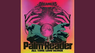 Play Palm Reader - All Time Low Remix