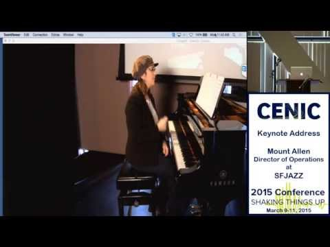 CENIC 2015 Conference -- Keynote Address: Mount Allen Director of Operations SF Jazz 720x1280