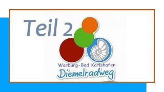 RADTOUR: Diemelradweg Teil 2 von Warburg nach Bad Karlshafen 42 km