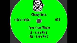 Chewy Rubs - Love No1 (Chewy)