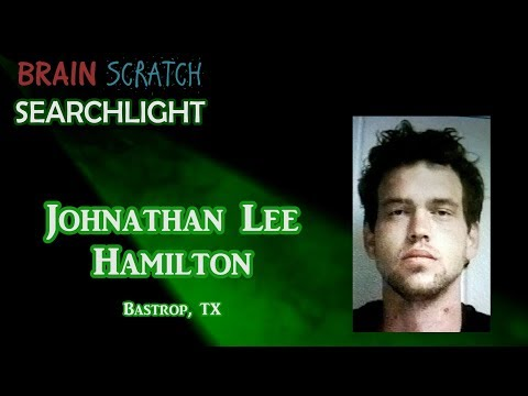 Johnathan Lee Hamilton on BrainScratch Searchlight