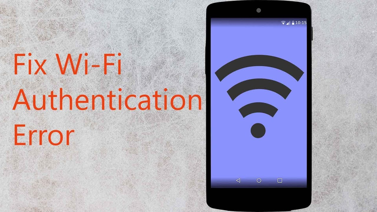 How to Fix Android WiFi Authentication Error Problem 2019